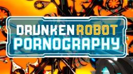 Reuben Matsumoto Dejobaan Games Drunken Ichiro's Robot Pornography