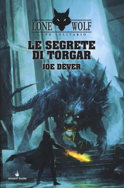 Lupo Solitario - Lone Wolf - Le segrete di Torgar